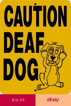 Other Dog Collectibles Collectibles Dog Sign Language, Deaf Dog, Aluminum Signs, Vinyl Signs, Dog Signs, Vinyl Decals, Dogs, Babies, Ebay