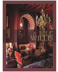 """""""Bill Willis was an aesthetic sensualist in the extreme,"""" Marian McEvoy writes in this lushly illustrated book on the decorator's work. A flamboyant fixture in Marrakech from the mid-1960s until his death in 2009, the Tennessee native created seductive, haute--Moroccan interiors for the likes of Yves Saint Laurent, J. Paul Getty, Jr., and Marie-Hélène de Rothschild. Bill Willis (Éditions Jardin Majorelle, $95) visits 13 of his headily decadent projects."""