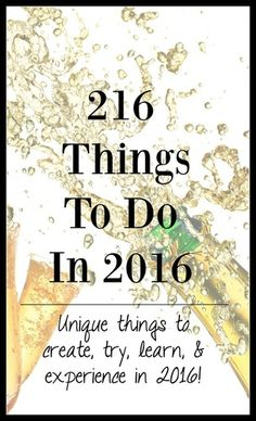 216 Things To Do in 2016