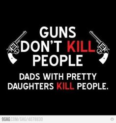 Dads with guns