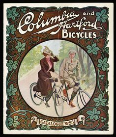 1902 Columbia Bicycle Company ad from the Web site Found In Mom's Basement.  The script in the header is what caught my eye.