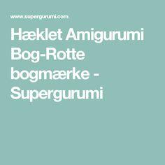 Hæklet Amigurumi Bog-Rotte bogmærke - Supergurumi