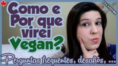 Por que virei VEGAN + Guia de SITES VEGANOS + RECEITAS veganas + Pergunt...