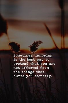 100 Sad Being Ignored Quotes, Sayings, Images and Status Message