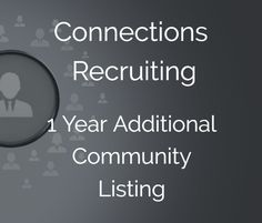 Connections Recruiting Community - 1 Year Unlimited Position Posts (Additional Community)