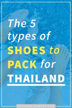 What Shoes to Wear in Thailand? The 5 Best Shoes to Pack for Thailand
