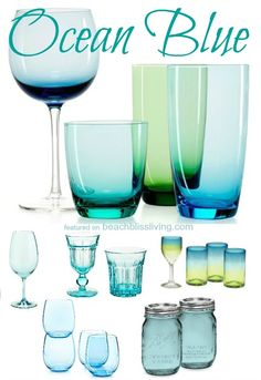 Blue Drinking Glasses.... like looking into clear ocean waters! Via: http://beachblissliving.com/blue-drinkware/