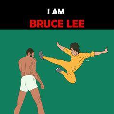 I am bruce lee.  아됴오오-