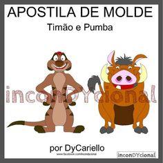 >> Apostila digital com molde do Timão e do Pumba [conforme imagem] para…