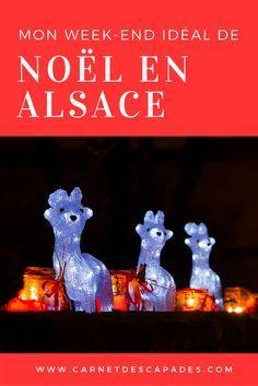 Quel marché de Noël visiter en Alsace? Pour vous aider, voici le programme de mon week-end idéal en Alsace: choses à faire, à voir et bonnes adresses! :-)