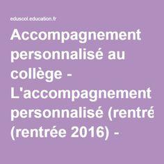 Accompagnement personnalisé au collège - L'accompagnement personnalisé (rentrée 2016) - Éduscol