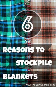 6 Reasons to Stockpile Blankets | www.TheSurvivalMom.com