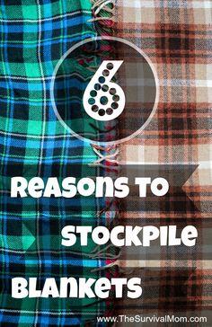 6 Reasons to Stockpile Blankets | www.TheSurvivalMom.com