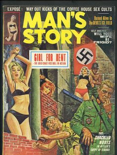 Sadistic Nazi Sadist Cover. Restrained and Tied Woman. BDSM FANTASY. Man's Story. Overall sound, some rubbing right edge. printed on pulp paper on the inside. may have slight old paper mildew odor. MAGAZINE COVER.