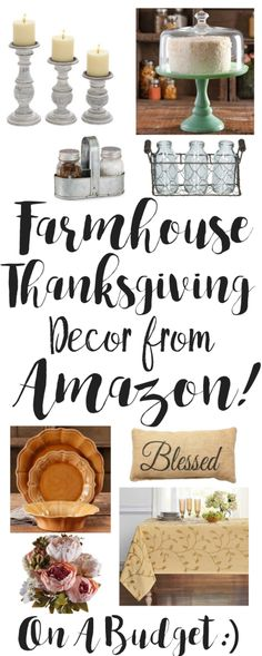 Farmhouse Thanksgiving Decor from Amazon. Farmhouse Thanksgiving Decor from Amazon. On a Budget. I love Farmhouse Decor. Free Shipping on most with Amazon Prime. I love Amazon because I can have things shipped to my door for FREE in 2days with my Prime membership.