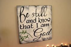 Be Still and Know That I Am God Pallet Sign by RusticlyInspired