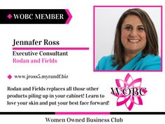 Jennafer Ross - Executive Consultant - Rodan and Fields - http://member.womenownedbusinessclub.com/Sys/PublicProfile/27317316/1522076#wobcmember