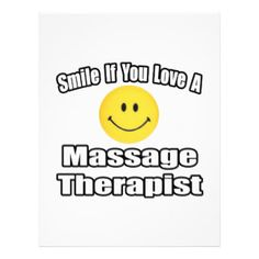 Smile if you love a Massage Therapist!  :)