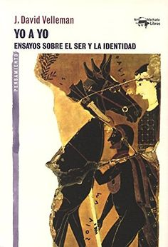 Buy Yo a yo: Ensayos sobre el ser y la identidad by J. David Velleman, Mariano Luis Rodríguez González and Read this Book on Kobo's Free Apps. Discover Kobo's Vast Collection of Ebooks and Audiobooks Today - Over 4 Million Titles! David, Cursed Child Book, Audiobooks, Ebooks, This Book, Reading, Movie Posters, Free Apps, Collection