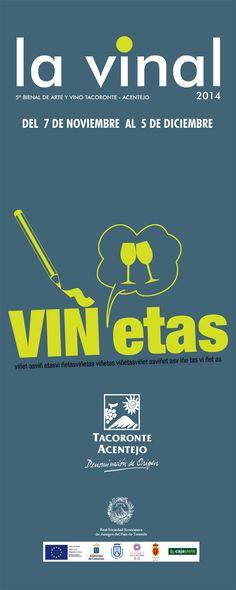 La vinal. 5ª bienal de Arte y Vino. Tacoronte-Acentejo 2014. #RSEAPT #tacoronteacentejo