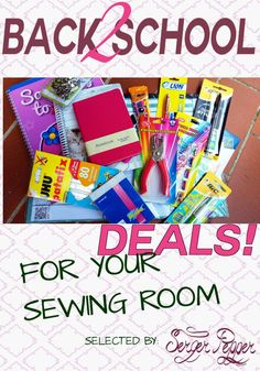 Back to school deals for your sewing room: insider's guide to choosing between discounted school supplies anything you will need to be ready to sew.