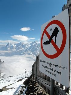 sage advice from the top of Shilthorn mountain in the Swiss alps... funniest sign I've seen