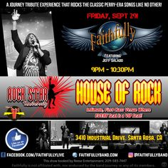 Friday, Sept 29 - FAITHFULLY Featuring Jeff Salado will deliver the best tribute to Journey's Steve Perry era at Rock Star University's, House of Rock, 3410 Industrial Drive, Santa Rosa, CA. Show: 9PM - 10:30PM. Ready for school? Like us at http://facebook.com/FaithfullyLive.  #tributeband #faithfullyband #faithfullyjourneytribute