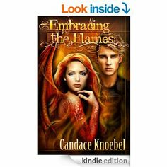 #EmbracingtheFlames #books #BookNerd #dragons #magic #fantasy #read #CandaceKnoebelBooks