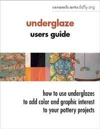 Ceramic Arts Daily – Underglaze Users Guide: How to Use Underglazes, Slip Trailers, Ceramic Pens, and Underglaze Pencils