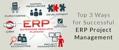 Top 3 Ways for Successful #ERP Project Management  http://www.simplifyodoo.com/blog/top-3-ways-for-successful-erp-project-management/