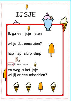 Versje ijsje eten. Kindergarten, Quotes, Quotations, Qoutes, Preschool, Kindergartens, Quote, Preschools, Pre K
