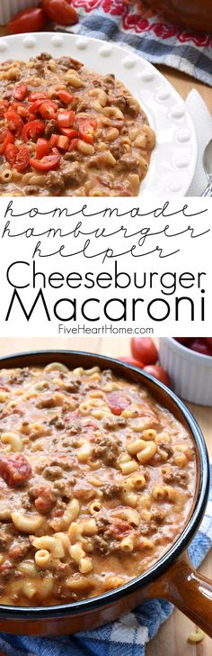 Cheeseburger Macaroni {Homemade Hamburger Helper}