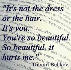 It hurts other people when your so pretty