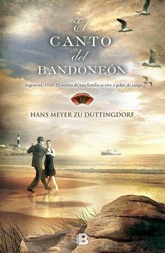 """""""El canto del bandoneon"""" de Hans Meyer Zu Duttingdorf"""