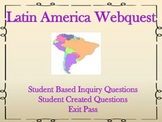 This product contains a webquest activity that requires students to complete inquiry work and record their responses.  There are 15 questions that need to be researched and students are asked to cite the sources they used.  There is a follow up activity that prompts students to create their own original webquest questions on Latin America.
