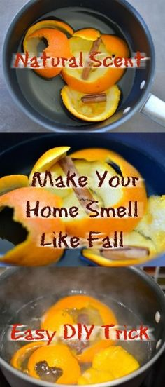 Easy DIY life hack To Make Your Home Smell Like Fall in a natural way.  Get in the fall season mood with this easy trick.  Great for kids with allergies also because the scents are all natural. #fall #scent #season #home #family