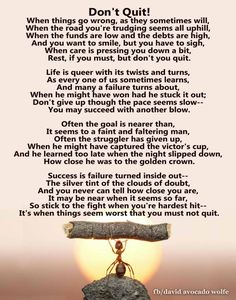 Might Have, Stick It Out, Don't Give Up, You Must, Life Lessons, Life Lesson Quotes
