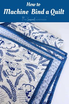 Learn a fast and easy way to bind a Quilt in this complete step-by-step tutorial that teaches quilting beginners How To Machine Bind A Quilt. Machine binding is perfect for any quilt (like a baby quilt) that will get lots of use. Baby Quilt Tutorials, Beginner Quilt Patterns, Quilting For Beginners, Quilting Tips, Quilting Tutorials, Quilting Designs, Beginner Quilting, Quilting Projects, Beginners Sewing