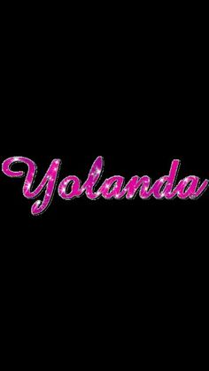 121 Best Yolanda Images Names With Meaning The Letter Y