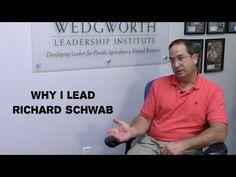 Why I Lead: Richard Schwab - YouTube