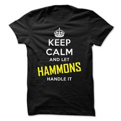 KEEP CALM AND LET HAMMONS HANDLE IT! NEW - #sweater nails #maroon sweater. MORE INFO => https://www.sunfrog.com/Names/KEEP-CALM-AND-LET-HAMMONS-HANDLE-IT-NEW.html?68278
