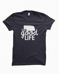 Nebraska Life  madetoorder tshirt by HandmadeEscapade on Etsy, $16.00