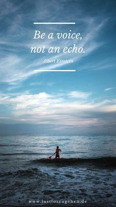 Be a voice! Change it yourself! #quote #Spruch #Veränderung #leben #Zitat