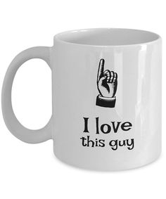 Cool Guy Gifts I Love This Funny Mugs For Guys Statement Mug Valentine Gift Friend Teen Idea