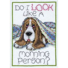 Cross Stitch Craze: Puppy Dog Cross Stitch Do  I look like a morning person, Basset hound