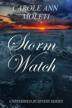 Book Tour: Storm Watch by Carole Ann Moleti with #Giveaway