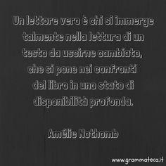 #nothomb #quotes #citazioni #cit #amelienothomb #lettore #lettura #libro #bookishquote #grammateca
