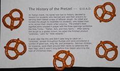 We were going to be learning about the Holy Trinity in my 3rd and 4th grade church class. I wanted them to grasp the mystery of the Triad --Father, Son, Holy Spirit -- and still understand that the 3 are 1. I typed the little story about the pretzel, put some pretzels in a zippered bag, and stapled the story to the bag. At the end of our class I handed these out after explaining the story to them. So they got a lesson and snack all rolled up into one. **Bonus** I hope the...