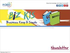 BIZKIS, Business Keep It Simple newsletter-1-27-march-2013 by m360 ID via Slideshare