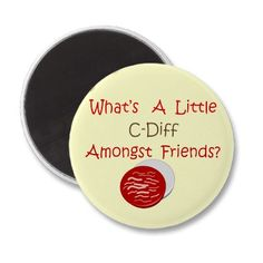Funny C-Diff Nurse T-Shirts & Gifts Fridge Magnet by ProfessionalDesigns